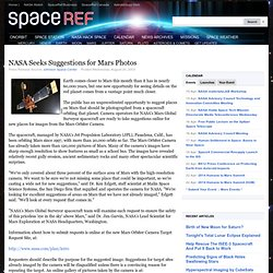 NASA Seeks Suggestions for Mars Photos SpaceRef - Your Space Reference