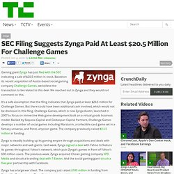 SEC Filing Suggests Zynga Paid At Least $20.5 Million For Challenge Games