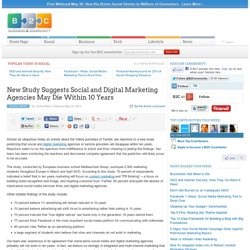 New Study Suggests Social and Digital Marketing Agencies May Die Within 10 Years