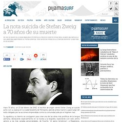 La nota suicida de Stefan Zweig a 70 años de su muerte