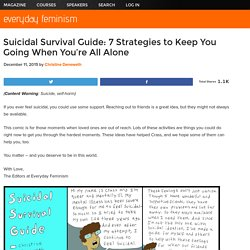 Suicidal Survival Guide: 7 Strategies to Keep You Going When You're All Alone