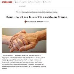 Pour une loi sur le suicide assisté en France #findevie