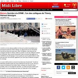 Suicide à la CPAM : l'un des collègues de Thierry Hainaut témoigne