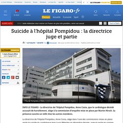 Suicide à l'hôpital Pompidou: la directrice juge et partie
