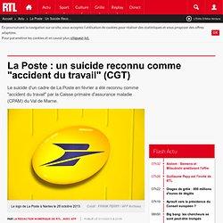"""La Poste : un suicide reconnu comme """"accident du travail"""" (CGT)"""