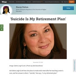 'Suicide Is My Retirement Plan'