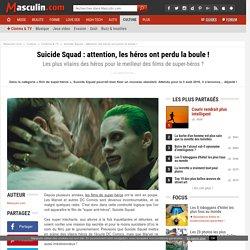 Suicide Squad : attention, les héros ont perdu la boule !
