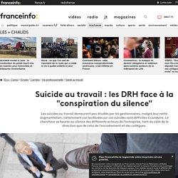 """Suicide au travail : les DRH face à la """"conspiration du silence"""""""