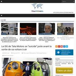 Le DG de Tata Motors se ''suicide'' juste avant la sortie de sa voiture à air
