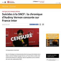 Vidéo. Suicides à la SNCF : la chronique d'Audrey Vernon censurée sur France Inter