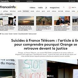 Suicides à France Télécom : l'article à lire pour comprendre pourquoi Orange se retrouve devant la justice