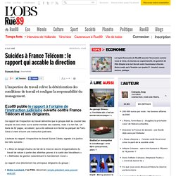 Suicides à France Télécom : le rapport qui accable la direction