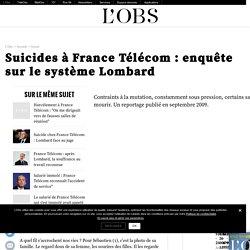 Suicides à France Télécom : enquête sur le système Lombard