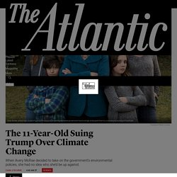 The 11-Year-Old Suing Trump Over Climate Change - The Atlantic