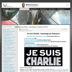 Je suis Charlie - hommage en chansons (2015)
