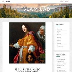 Je suis venu avec l'égorgement – Islam Lab