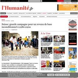 Suisse: grande campagne pour un revenu de base inconditionnel à 2280 euros
