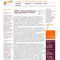 INFOGM - AVRIL 2012 - SUISSE – Bien qu'interdit, du colza OGM pousse à Lugano