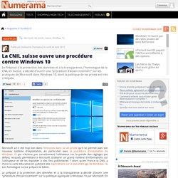 La CNIL suisse ouvre une procédure contre Windows 10