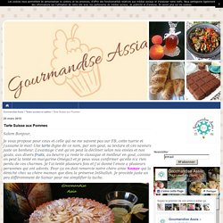 Tarte Suisse aux Pommes - Gourmandise Assia