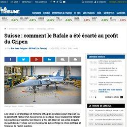 Suisse : comment le Rafale a été écarté au profit du Gripen