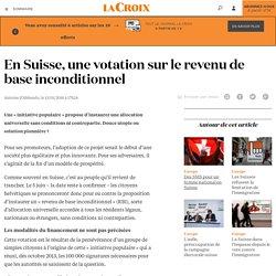 En Suisse, une votation sur le revenu de base inconditionnel - La Croix