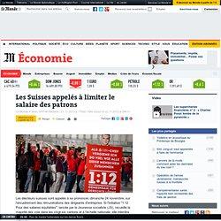 Les Suisses appelés à limiter le salaire des patrons