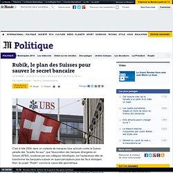Rubik, le plan des Suisses pour sauver le secret bancaire