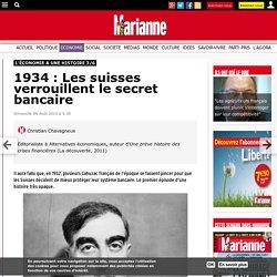 1934 : Les suisses verrouillent le secret bancaire