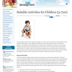 Suitable Activities for Children (3-7yrs)