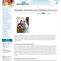 Suitable Activities for Children (8+yrs)