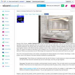 Select a Suitable Bathtub for Your Bathroom