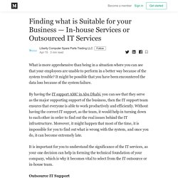 Finding what is Suitable for your Business — In-house Services or Outsourced IT Services