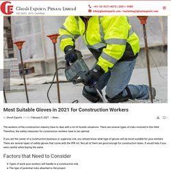 Most Suitable Gloves in 2021 for Construction Workers