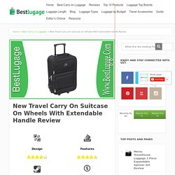 New Travel Carry On Suitcase On Wheels With Extendable Handle Review - BestLugage