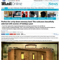 Perfect for a trip down memory lane! The suitcases beautifully adorned with scenes of holidays past
