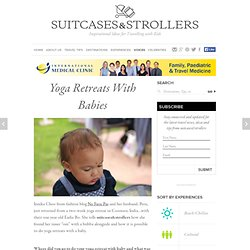 Yoga Retreats With Babies
