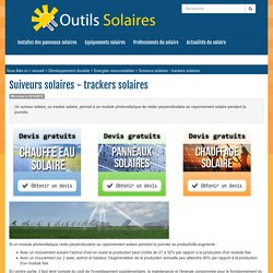 Suiveurs solaires - trackers solaires
