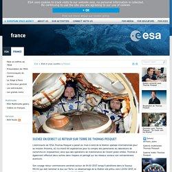 Suivez en direct le retour sur Terre de Thomas Pesquet / France