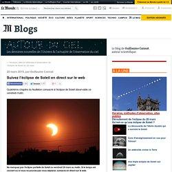 Suivez l'éclipse de Soleil en direct sur le web