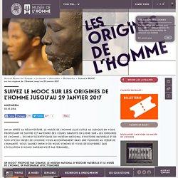 Suivez le MOOC sur les origines de l'Homme jusqu'au 29 janvier 2017