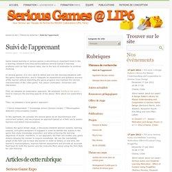 Suivi de l'apprenant - Serious Games @ LIP6