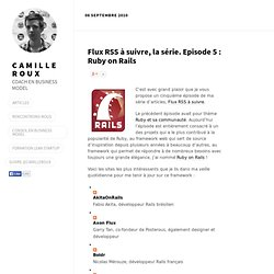 Flux RSS à suivre, la série. Episode 5 : Ruby on Rails