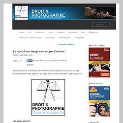 Le sujet d'une image n'en n'est pas l'auteur !