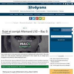 Sujet et corrigé Allemand LV2 – Bac S