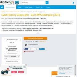 Sujet Histoire Géo Bac STMG 2016