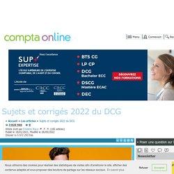 Sujets et corrigés du DCG depuis 2008