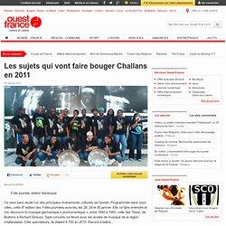 Les sujets qui vont faire bouger Challans en 2011