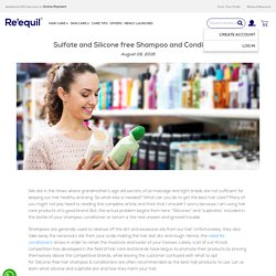 Why You Should Use Sulfate and Silicone free Shampoo and Conditioner - Re'equil