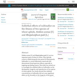 Journal of Integrative Agriculture Volume 18, Issue 7, July 2019, Sublethal effects of sulfoxaflor on the fitness of two species of wheat aphids, Sitobion avenae (F.) and Rhopalosiphum padi (L.)